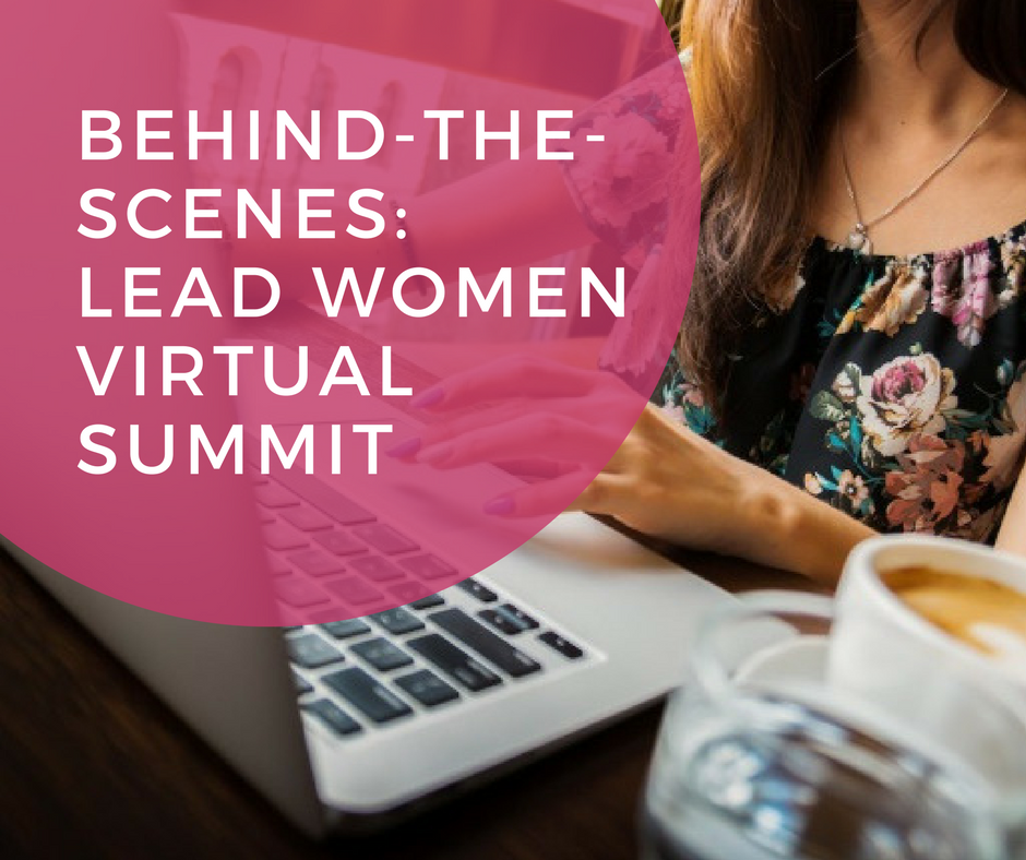 Behind-The-Scenes: Lead, Women Virtual Summit