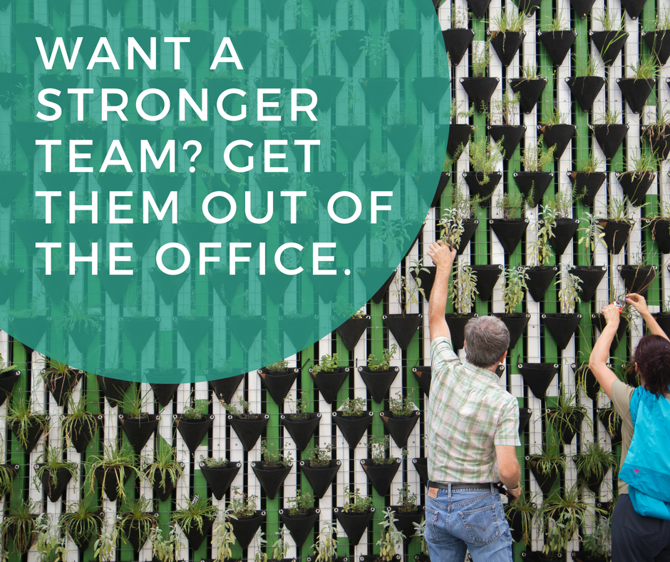 Want a Stronger Team? Get Them Out of the Office.