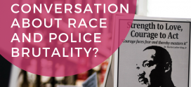 What Is Missing from the Conversation About Race and Police Brutality?