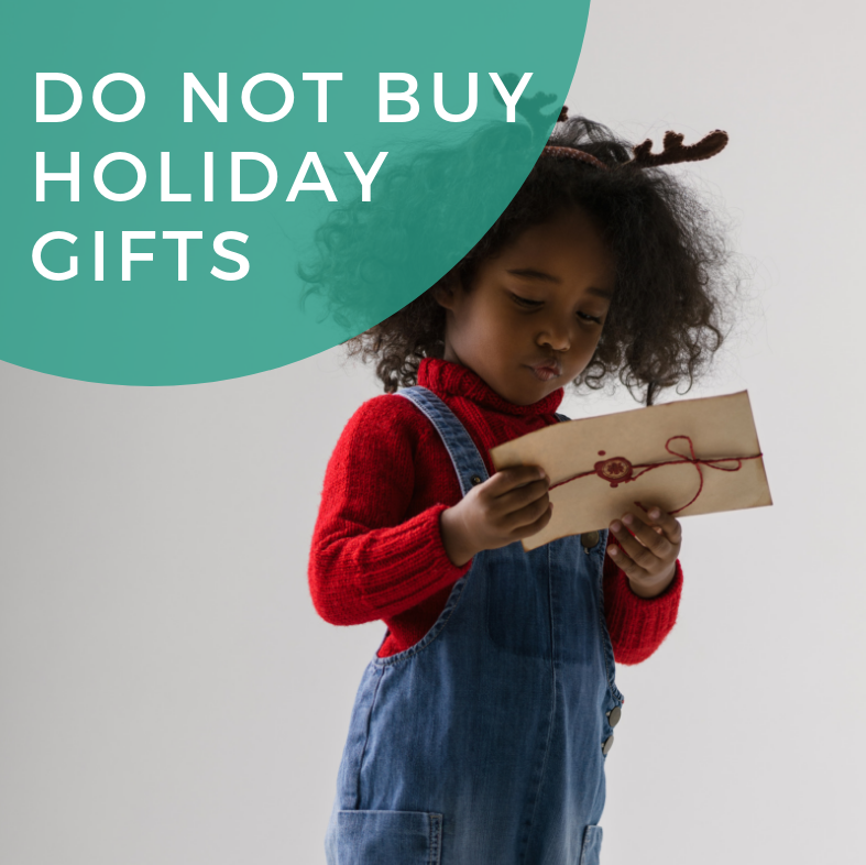 Do Not Buy Holiday Gifts