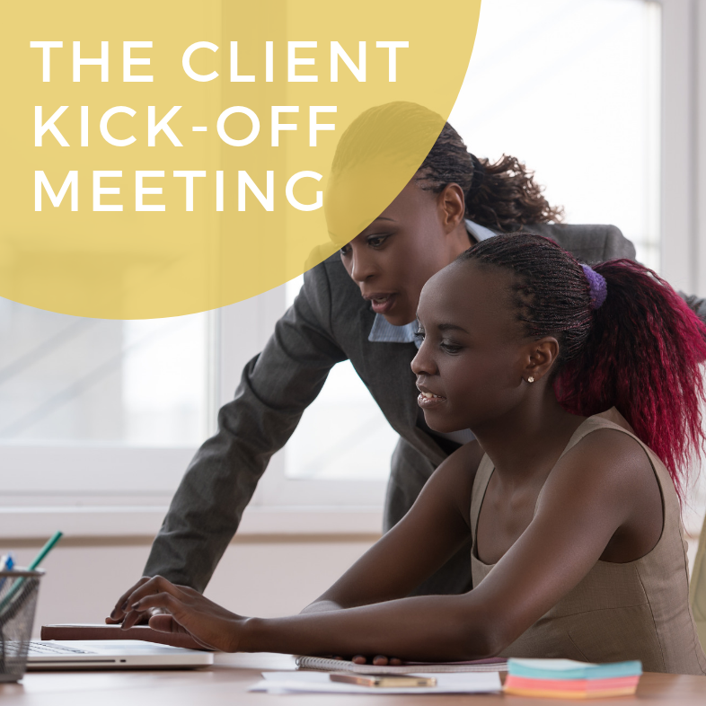 The Client Kick-Off Meeting