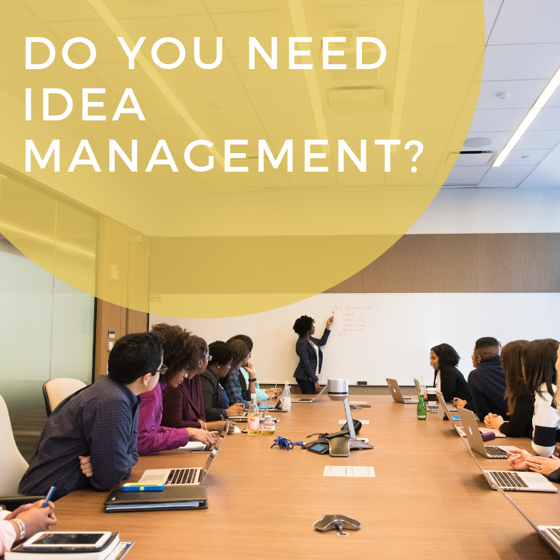 Do You Need Idea Management?